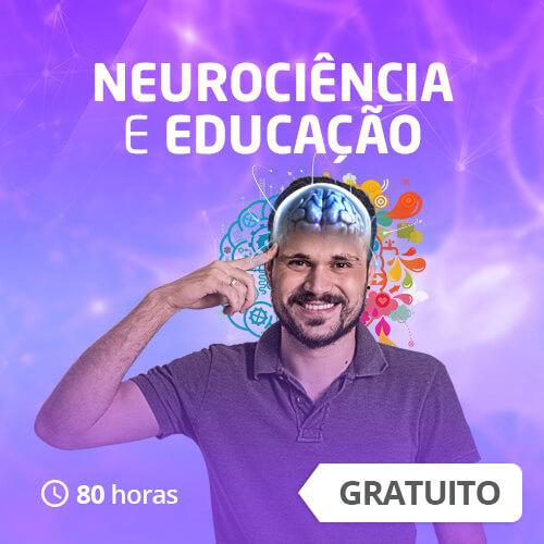 Neurociência e Educação: Introdução aos Estudos do Cérebro (80h)