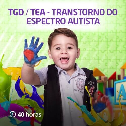 Transtorno do Espectro Autista – TGD/TEA (40h)
