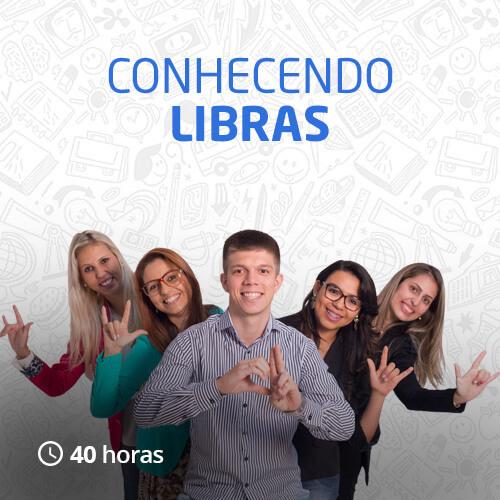 Conhecendo Libras (40h)