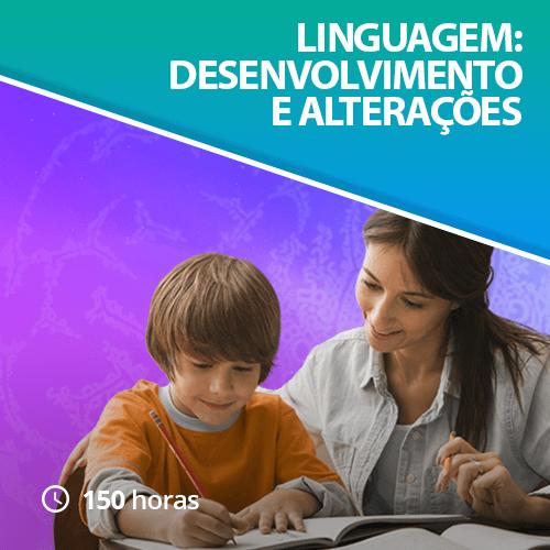 Linguagem: Desenvolvimento e Alterações