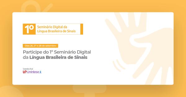1º Seminário Digital da Língua Brasileira de Sinais