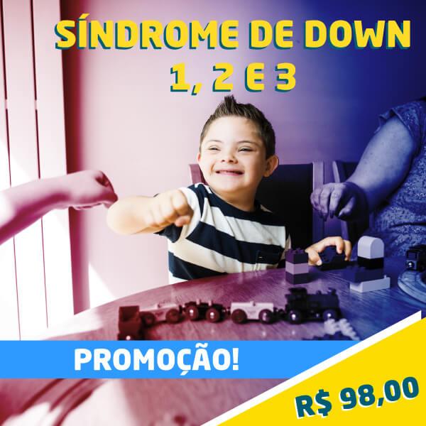 Combo Síndrome de Down 1, 2 e 3 (promocional)
