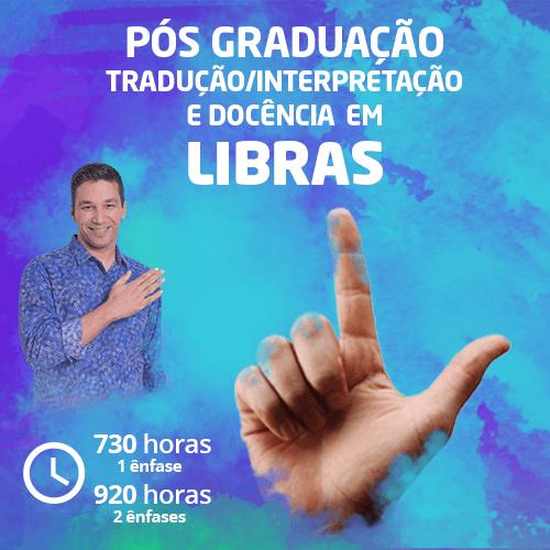Pós-Graduação em Tradução/Interpretação e Docência de LIBRAS