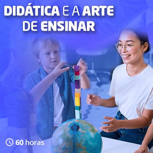 Didática e a Arte de Ensinar
