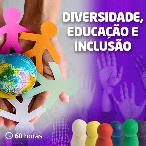 Diversidade, Educação e Inclusão